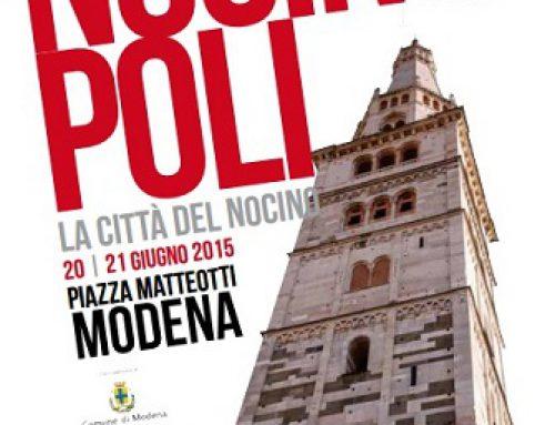 Nocinopoli – Festa del nocino e delle eccellenze del territorio modenese – 20 21 Giugno 2015 Modena